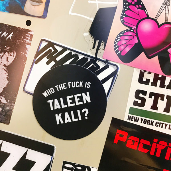 Who The Fuck Is Taleen Kali Sticker